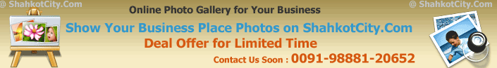 Show Photo Gallery for Your Business on ShahkotCity.Com